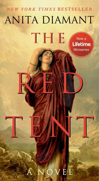 The Red Tent - 20th Anniversary Edition: A Novel by Anita Diamant