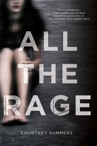 All The Rage: A Novel