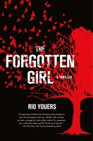 FORGOTTEN GIRL: A Thriller