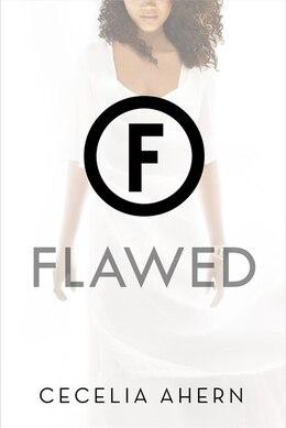 Book Flawed: A Novel by Cecelia Ahern