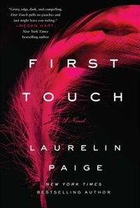 First Touch: A Novel by Laurelin Paige