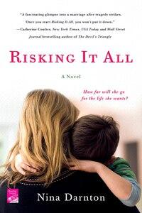 Risking It All: A Novel