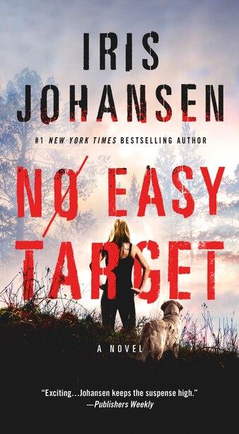 No Easy Target: A Novel by Iris Johansen