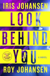 Look Behind You: A Novel