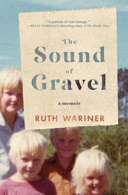 Book The Sound Of Gravel: A Memoir by Ruth Wariner