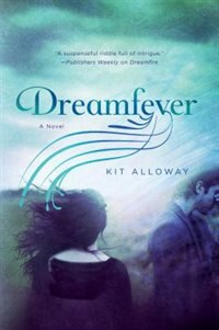 Book Dreamfever: A Novel by Kit Alloway