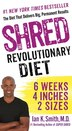 Shred: The Revolutionary Diet: 6 Weeks 4 Inches 2 Sizes by Ian K. Smith