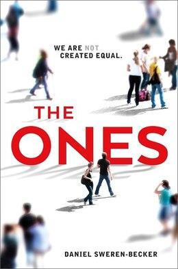 Book The Ones by Daniel Sweren-becker