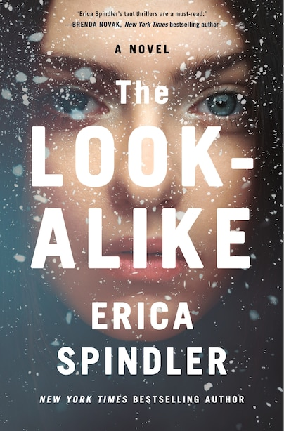 The Look-alike: A Novel by Erica Spindler