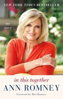 Book In This Together: My Story by Ann Romney