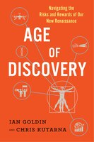 Book Age Of Discovery: Navigating The Risks And Rewards Of Our New Renaissance by Ian Goldin