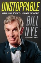Unstoppable: Harnessing Science To Change The World: Autographed Edition