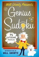 Will Shortz Presents Genius Sudoku: 200 Extreme Puzzles