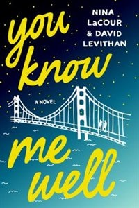 Book You Know Me Well: A Novel by David Levithan