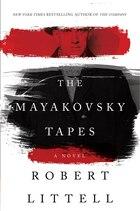 The Mayakovsky Tapes: A Novel
