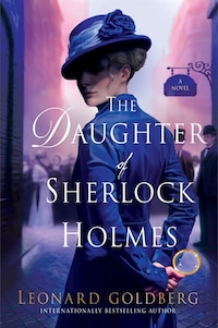 The Daughter Of Sherlock Holmes: A Novel