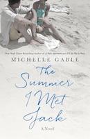 SUMMER I MET JACK: A Novel
