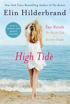 High Tide: Two Novels: The Beach Club + Summer People