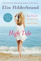 High Tide: Two Novels: The Beach Club + Summer People