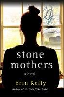 Stone Mothers: A Novel