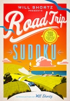 Will Shortz Presents Road Trip Sudoku: 200 Puzzles On The Go