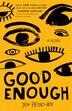 Good Enough: A Novel by Jen Petro-roy
