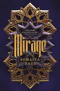 Mirage: A Novel by Somaiya Daud
