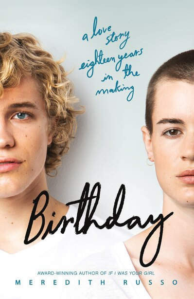 Birthday: A Novel by Meredith Russo