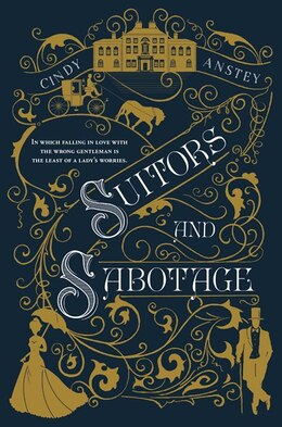 Book Suitors And Sabotage by Cindy Anstey