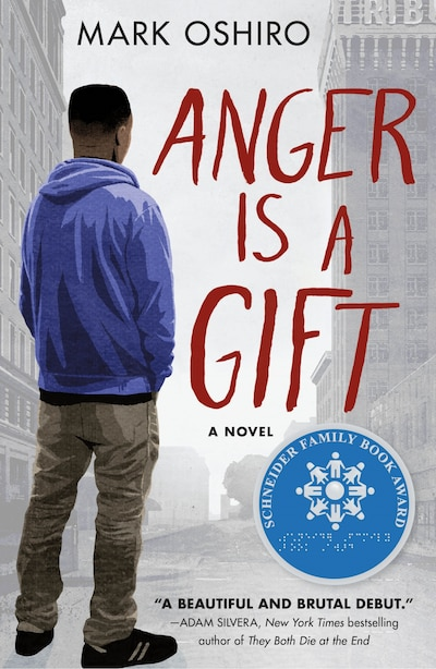 Anger Is A Gift: A Novel, Book by Mark Oshiro (Paperback) | www ...