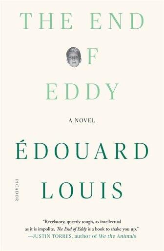The End Of Eddy: A Novel by Édouard Louis