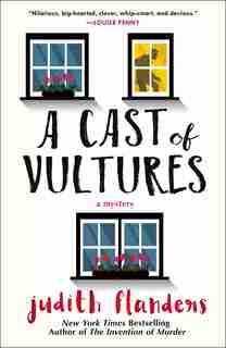 A Cast Of Vultures: A Mystery de Judith Flanders