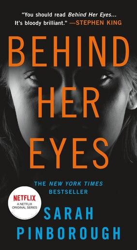 Behind Her Eyes: A Suspenseful Psychological Thriller de Sarah Pinborough