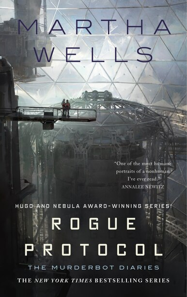 Rogue Protocol: The Murderbot Diaries by Martha Wells