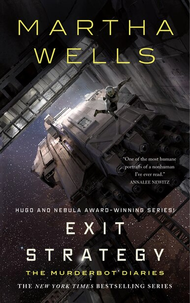 Exit Strategy: The Murderbot Diaries by Martha Wells