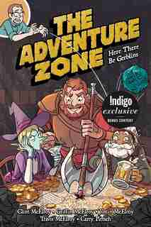 The Adventure Zone: Indigo Exclusive Edition: Here There Be Gerblins by Clint Mcelroy