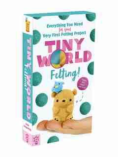 Tiny World: Felting! by Linda Li-chee-ming