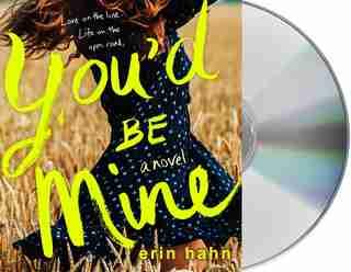 You'd Be Mine: A Novel by Erin Hahn