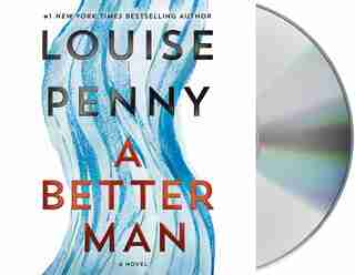 A Better Man: A Chief Inspector Gamache Novel by Louise Penny