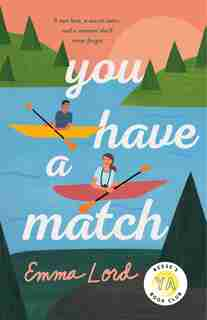 You Have A Match: A Novel by Emma Lord