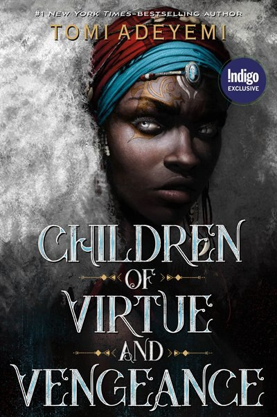 Children of Virtue and Vengeance: Indigo Exclusive Edition by Tomi Adeyemi