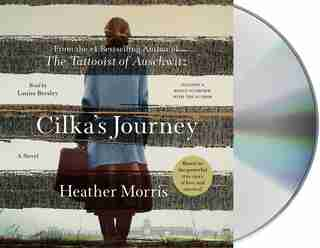 Cilka's Journey: A Novel by Heather Morris