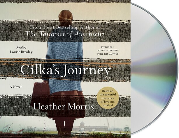 Cilka's Journey: A Novel by Heather Morris