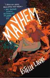 Mayhem: A Novel by Estelle Laure