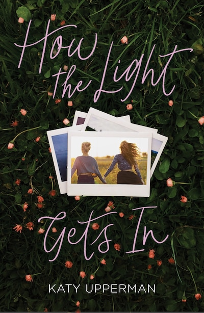 How The Light Gets In by Katy Upperman