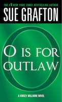 """o"" Is For Outlaw: A Kinsey Millhone Novel"