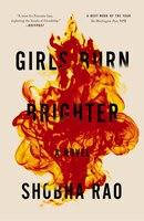 Girls Burn Brighter: A Novel