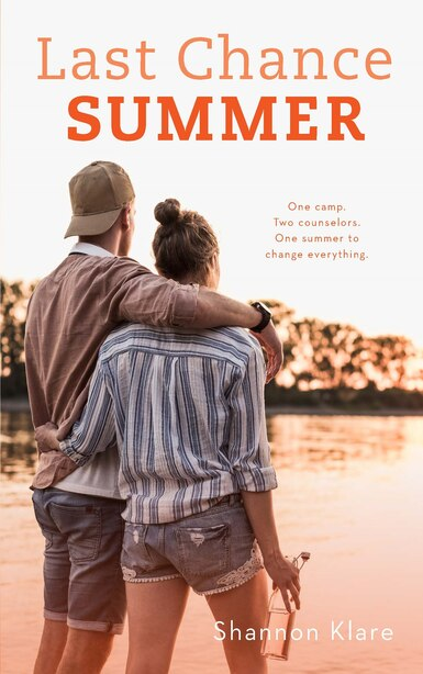 Last Chance Summer by Shannon Klare