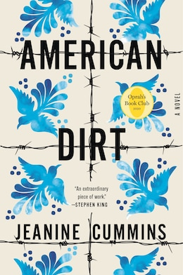 Book American Dirt: A Novel by Jeanine Cummins