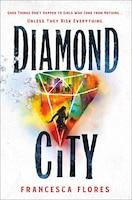 Diamond City Signed Edition: A Novel